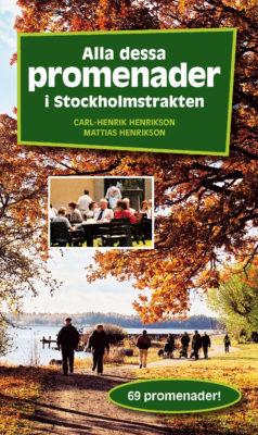 Book Cover: Alla dessa promenader i Stockholmstrakten