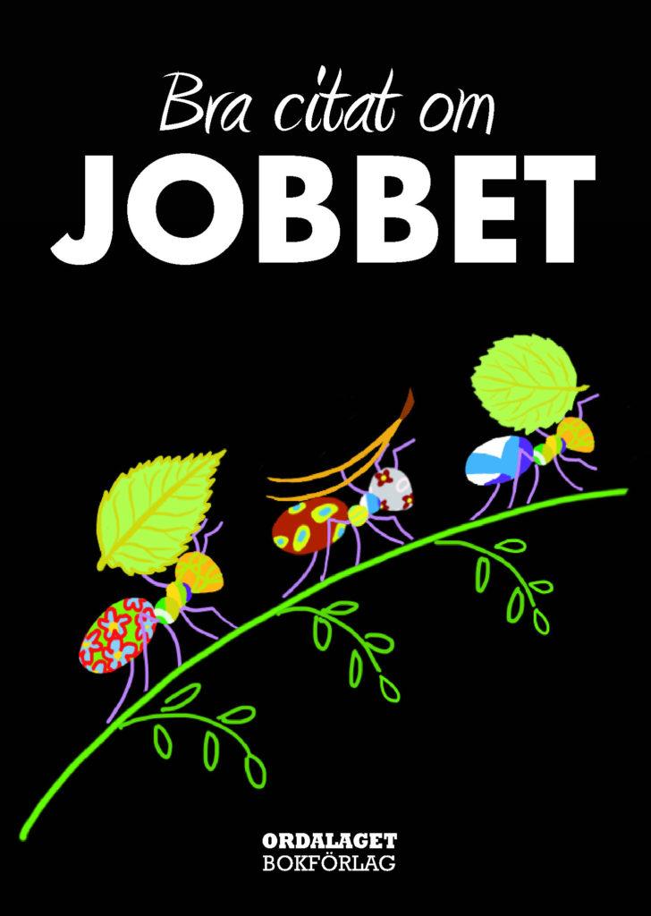 Book Cover: Bra citat om jobbet