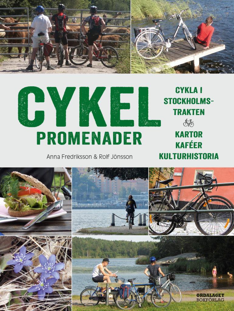 Book Cover: Cykelpromenader – Cykla i Stockholmstrakten – Kartor, kaféer, kulturhistoria