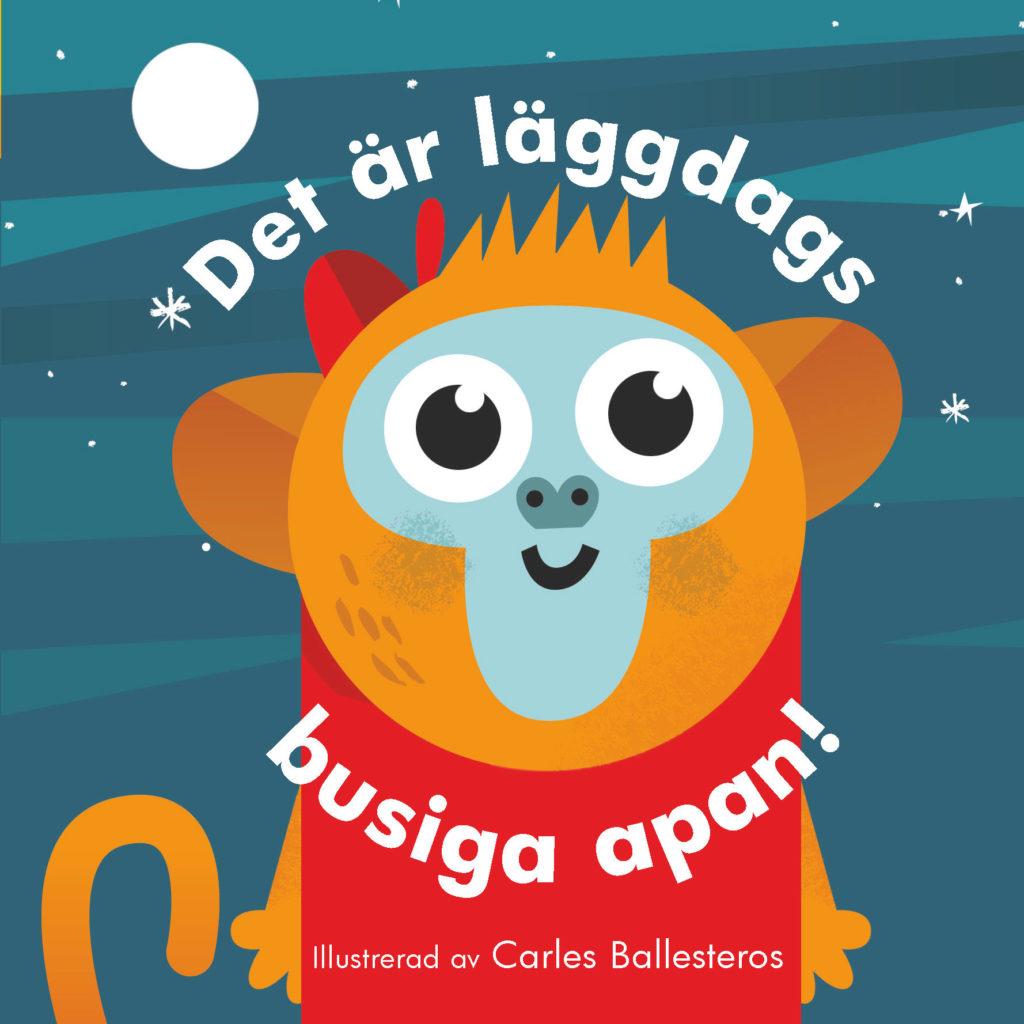 Book Cover: Det är läggdags, busiga apan!