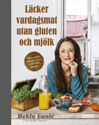 Book Cover: Läcker vardagsmat utan gluten och mjölk