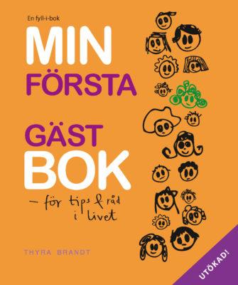 Book Cover: Min första gästbok – för tips & råd i livet