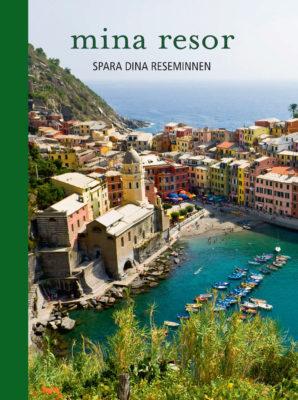 Book Cover: Mina resor – Spara dina semesterminnen