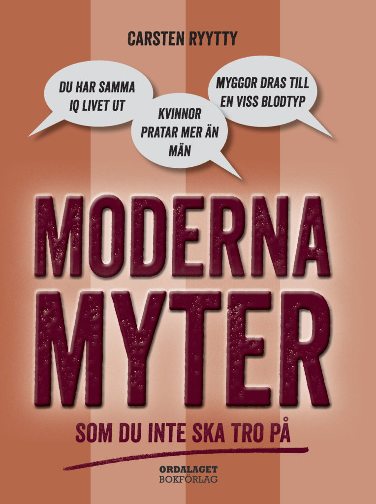 Book Cover: Moderna myter – som du inte ska tro på