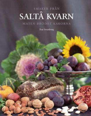 Book Cover: Smaker från Saltå kvarn – maten brödet kakorna