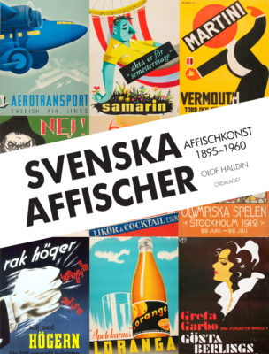 Book Cover: Svenska affischer – Affischkonst 1895–1960