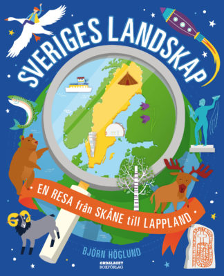 Book Cover: Sveriges landskap – en resa från Skåne till Lappland