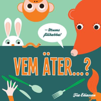 Book Cover: Vem äter ...?