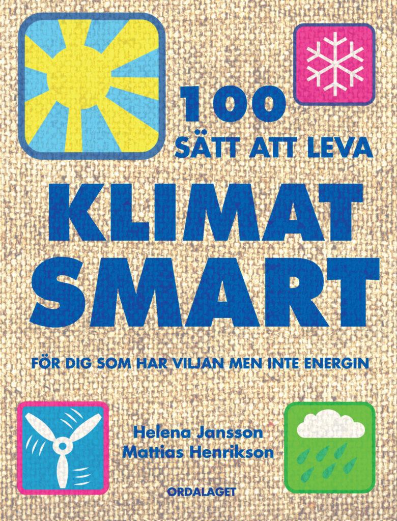 Book Cover: 100 sätt att leva klimatsmart/ekologiskt