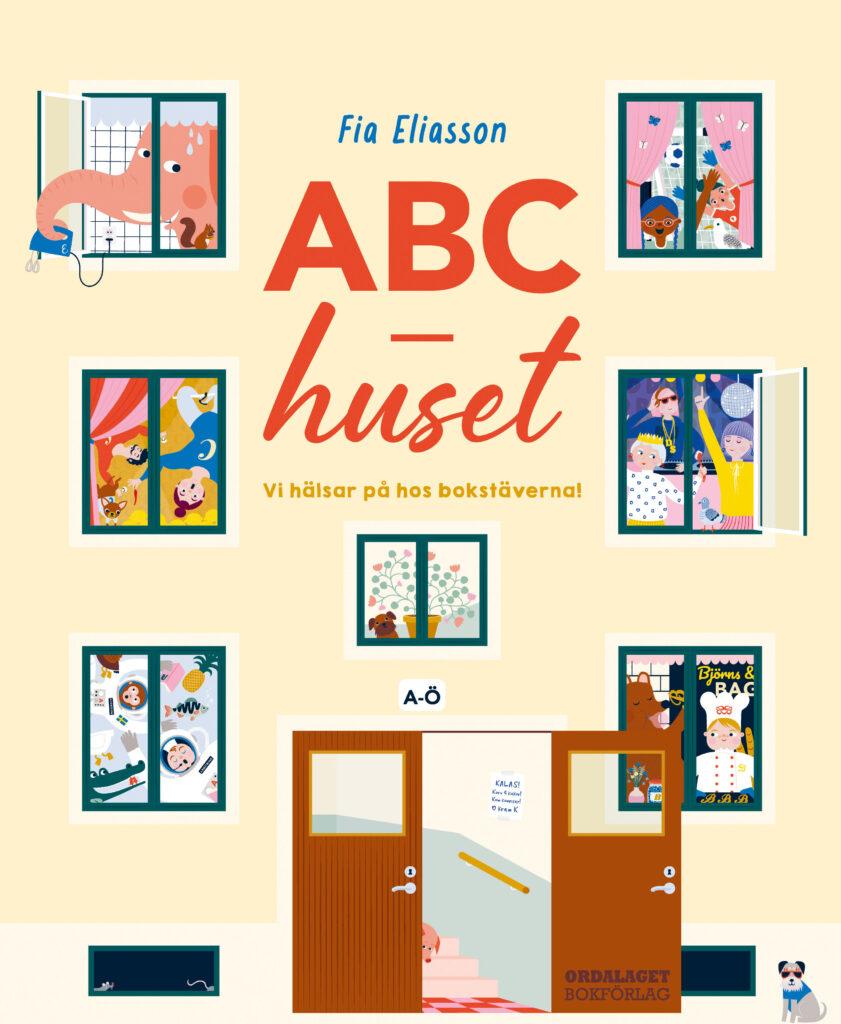 Book Cover: ABC-huset: Vi hälsar på hos bokstäverna
