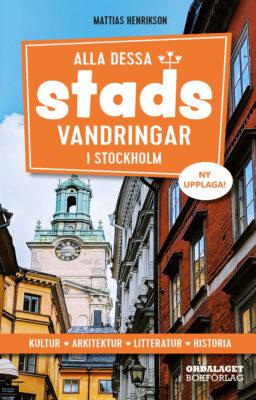 Book Cover: Alla dessa stadsvandringar i Stockholm