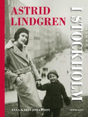 Book Cover: Astrid Lindgren i Stockholm