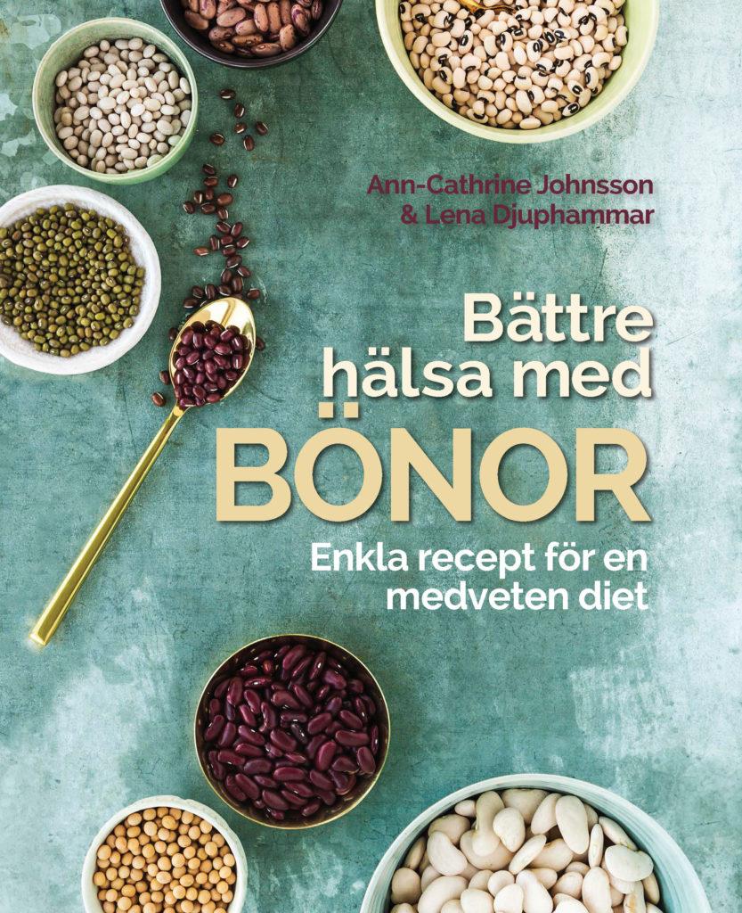 Book Cover: Bättre hälsa med bönor – enkla recept för en medveten diet
