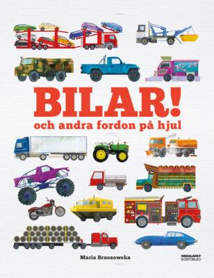 Book Cover: Bilar! och andra fordon på hjul