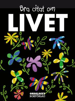 Book Cover: Bra citat om livet