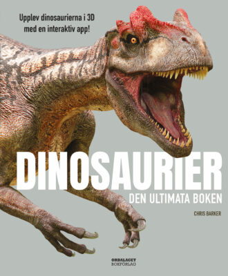 Book Cover: Dinosaurier: Den ultimata boken