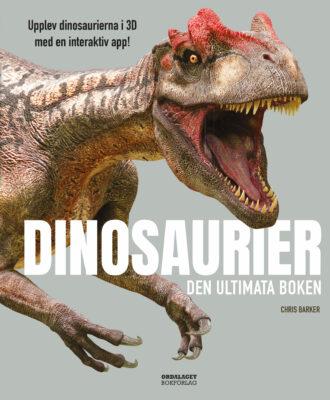 Book Cover: Dinosaurier: Den ultimata boken