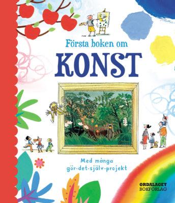 Book Cover: Första boken om konst – med många gör-det-själv-projekt