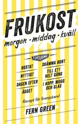Book Cover: Frukost – morgon, middag, kväll