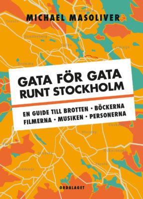 Book Cover: Gata för gata runt Stockholm