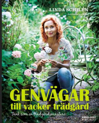 Book Cover: Genvägar till vacker trädgård –  tänk som en trädgårdsmästare