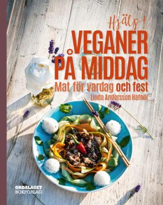Book Cover: Hjälp! Veganer på middag – Mat för vardag och fest