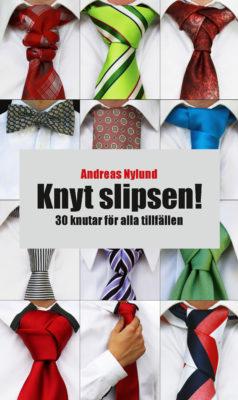 Book Cover: Knyt slipsen! – 30 knutar för alla tillfällen