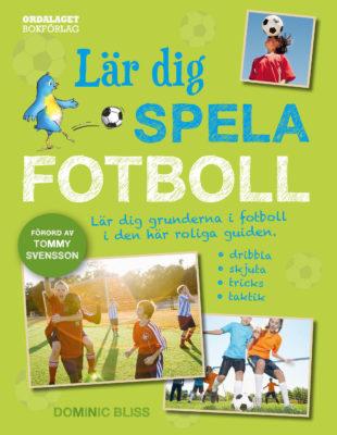 Book Cover: Lär dig spela fotboll