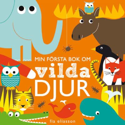 Book Cover: Min första bok om vilda djur