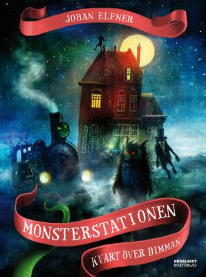 Book Cover: Monsterstationen: Kvart över dimman