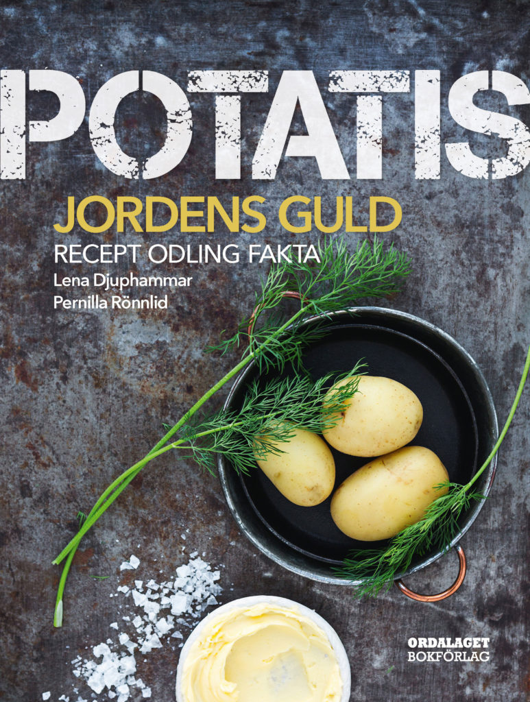 Book Cover: Potatis – jordens guld. Recept, sorter, odling