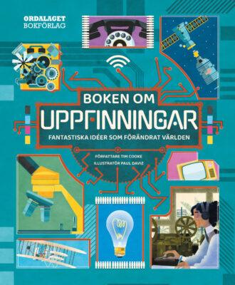 Book Cover: Boken om uppfinningar: Fantastiska idéer som förändrat världen
