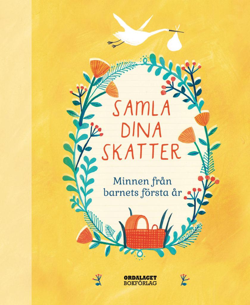 Book Cover: Samla dina skatter – minnen från barnets första år