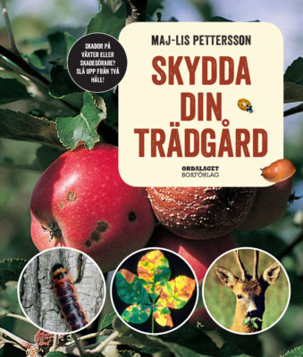 Book Cover: Skydda din trädgård