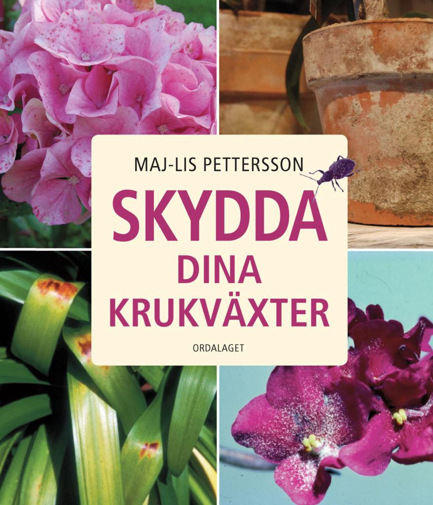 Book Cover: Skydda dina krukväxter