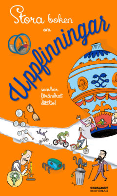 Book Cover: Stora boken om uppfinningar – som förändrat ditt liv