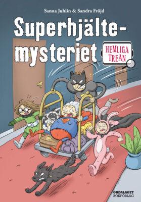 Book Cover: Hemliga trean: Superhjältemysteriet