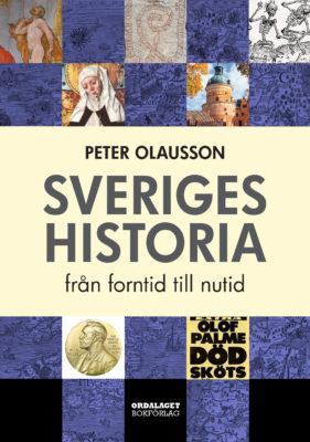Book Cover: Sveriges historia - Från forntid till nutid