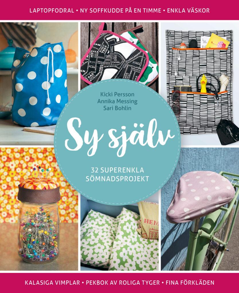 Book Cover: Sy själv - 32 superenkla sömnadsprojekt