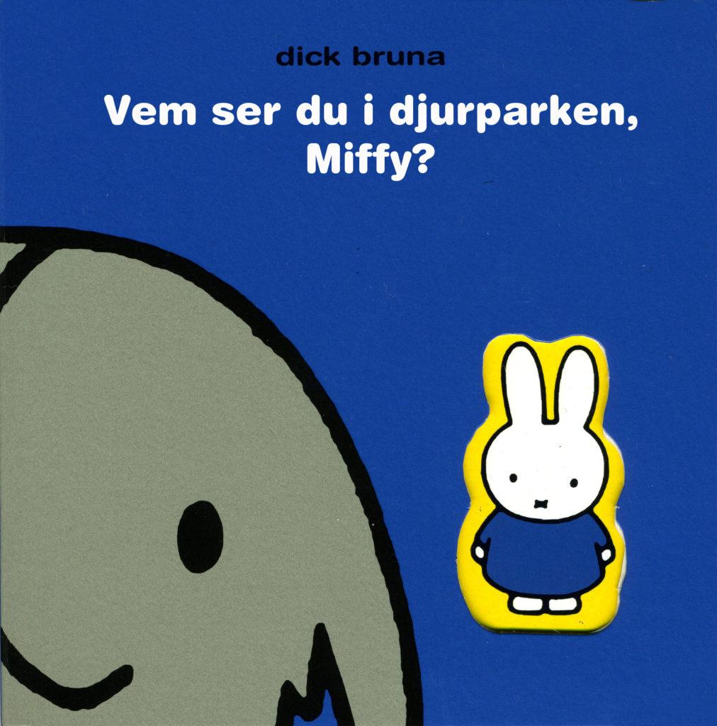 Book Cover: Vem ser du i djurparken, Miffy?