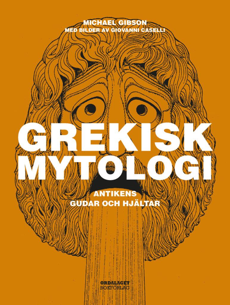 Book Cover: Grekisk mytologi – Antikens gudar och hjältar