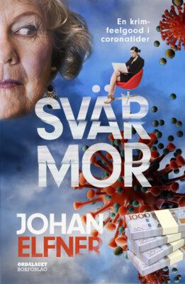 Book Cover: Svärmor. En krim-feelgood i coronatider